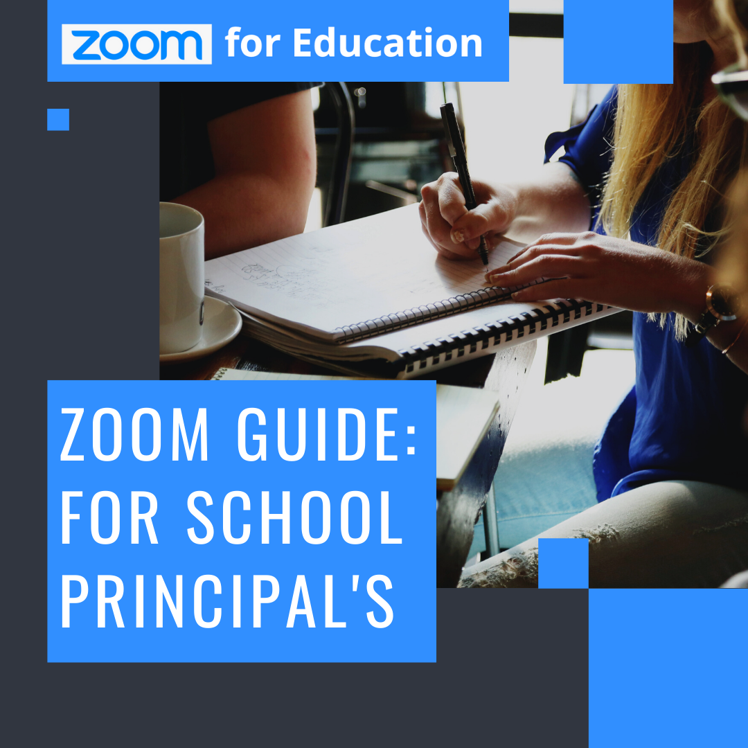 Zoom Guide: For School Principal's