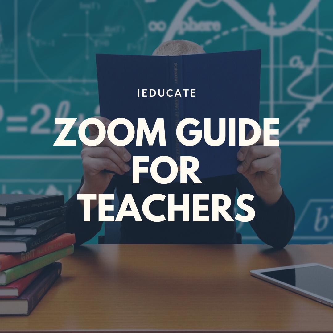 Zoom Guide For Teachers