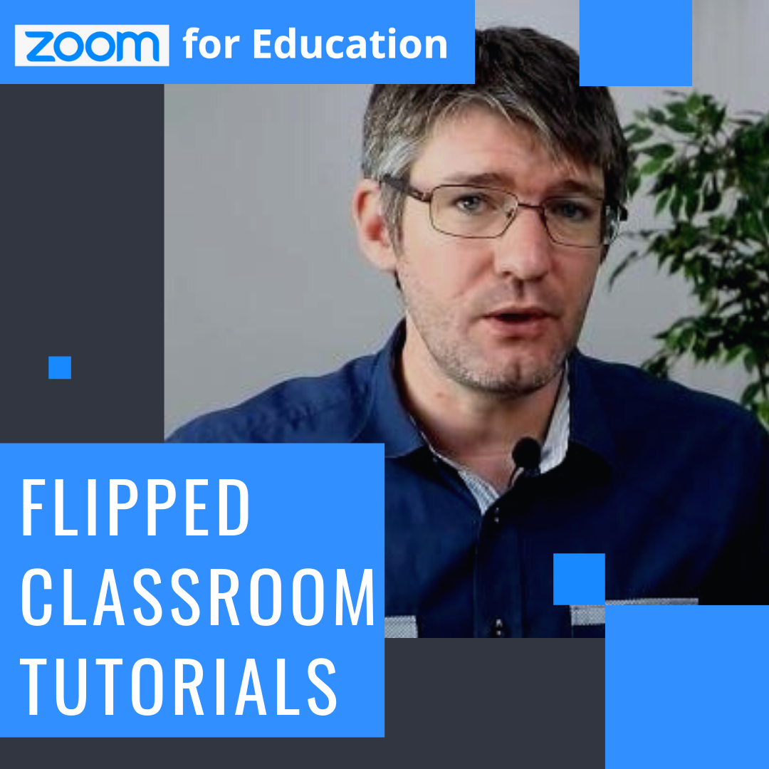 Flipped Classroom Tutorials